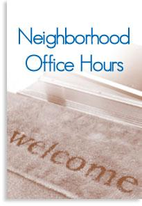 Neighborhood Office Hours